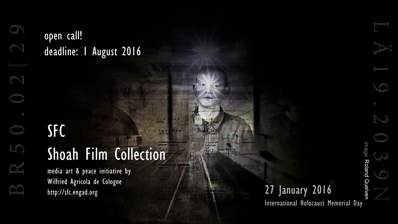 Open Call - Shoah Film Collection