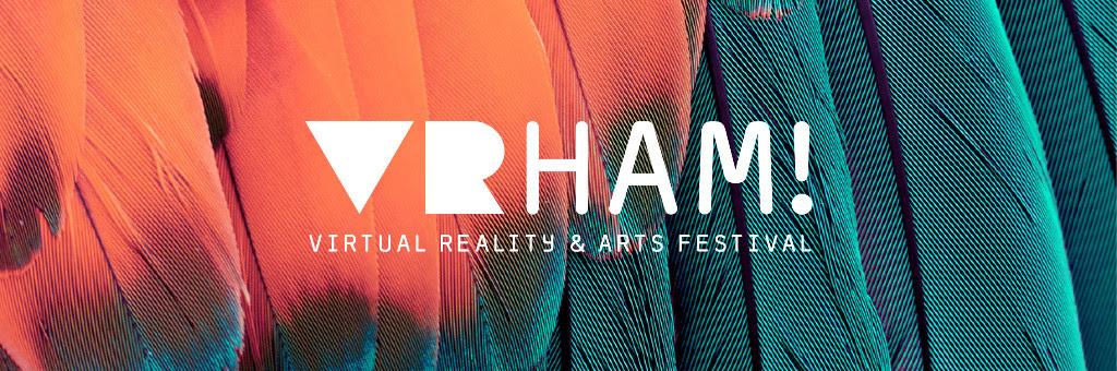 call: VRHAM! 2019 – Virtual Reality & Arts Festival   netEX - calls